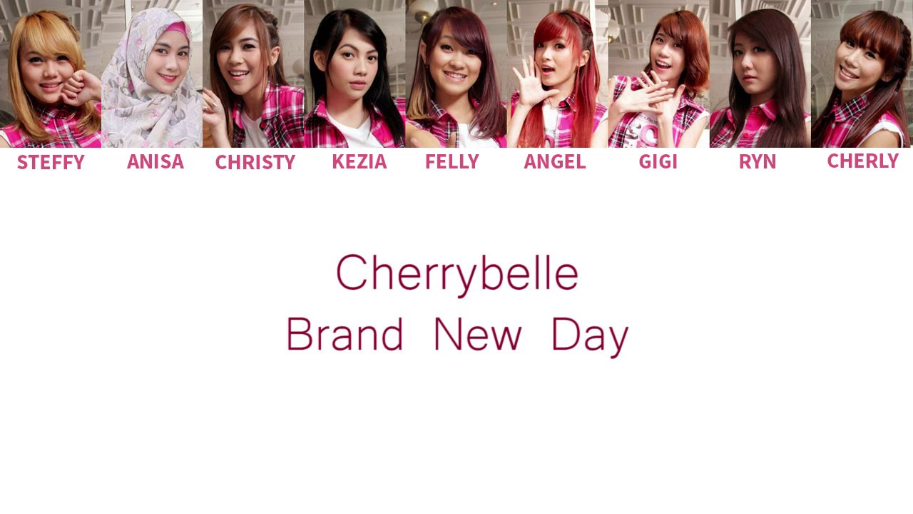 Download Cherrybelle - Brand New Day Lyrics [ Color Coded English / Indo ] MP3 Gratis