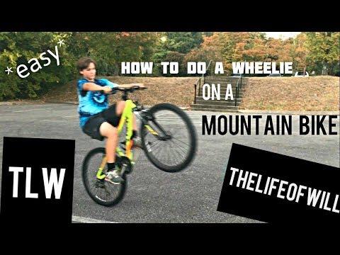HOW TO DO A WHEELIE ON A MOUNTAIN BIKE!!!!