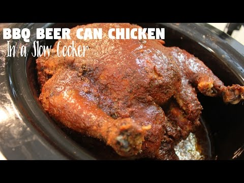 Crockpot BBQ Beer Can Chicken: Slow Cooker Barbeque Chicken Recipe