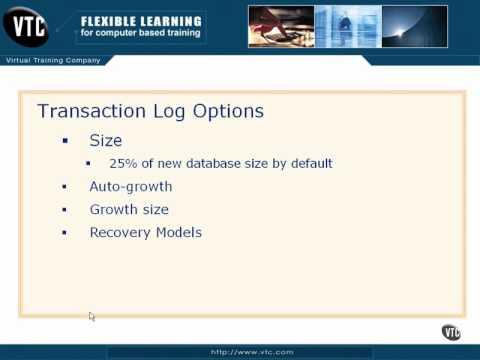 Transaction Log Options Lesson 7.6