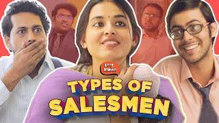 Types of Salesmen | Being Indian