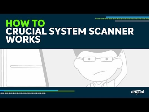 How the Crucial System Scanner works to identify compatible computer memory (RAM) and SSD upgrades