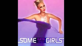 """""""SOME GIRLS"""" KAYA JONES"""