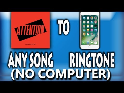 how to set any song as ringtone in iphone/ios easily (no jailbreak - no computer - 2018)