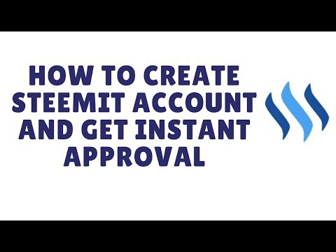 how to create steemit account and get instant approval