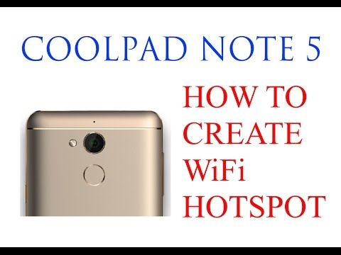 How to create WiFi Hotspot on CoolPad Note 5 (4GB RAM)