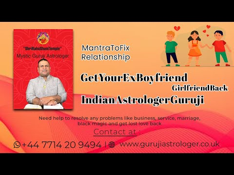Mantra to Fix Relationship | Get Your Ex Boyfriend | Girlfriend Back | Guruji Astrologer