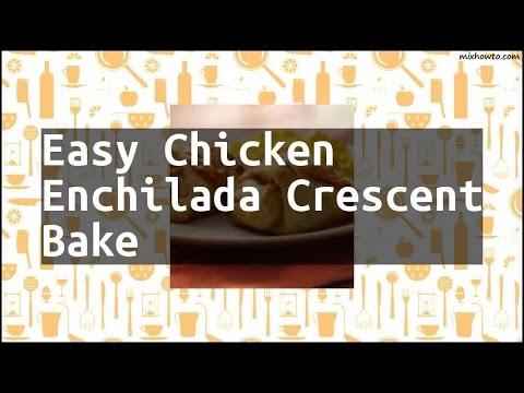Recipe Easy Chicken Enchilada Crescent Bake