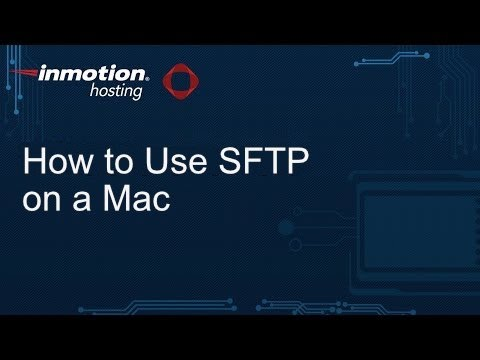 How to Use SFTP on a Mac