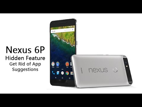 Nexus 6P - Hidden Feature - Get Rid of App Suggestions