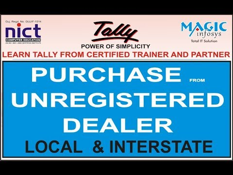 PURCHASE FROM LOCAL & INTERSTATE UNREGISTERED  DEALER IN TALLY GST  || NICT