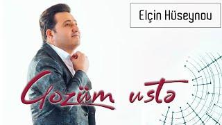 Elcin Huseynov-Gozum uste