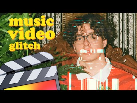 Glitchy Luma Key Music Video Effect - Final Cut Pro X
