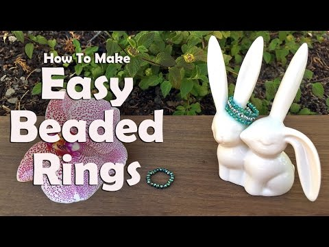 Jewelry Making Tutorial: How To Make Easy Beaded Rings