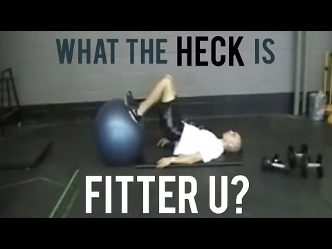 What the Heck is Fitter U?