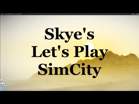 Skye's Let's Play SimCity - Part 35 Casino City Complete (2/3)