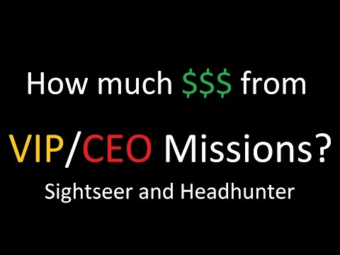 GTA online How much money can you actually earn from Sightseer and Headhunter?