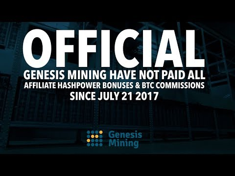 Genesis Mining Have Not Paid All Affiliate Hashpower Bonuses & BTC Commissions Since 07.21.2017