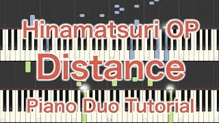 "Hinamatsuri Op ""distance""  (piano Duo Tutorial)"