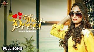 THE PREET (Official Video) - Joban Ghuman | Jassi Bros | New Punjabi Song 2019