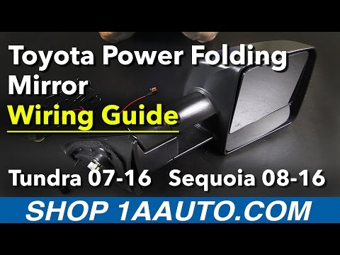 Product Wiring Guide - Power Folding Mirror 07-16 Toyota Tundra/Sequoia