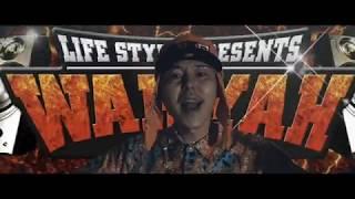 Download WAH YAH -ワヤ- feat. CHEHON×KYO虎×PERSIA×JAGGLA×SHADY×VIGORMAN / LIFESTYLE Video