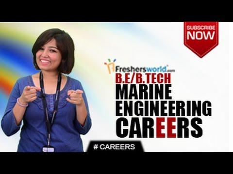CAREERS IN Marine Engineering – B.Tech,M.Tech,Top Institutes,Govt Jobs,Higher Studies,Salary Package