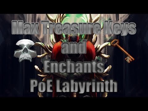 PoE Labyrinth - How to Get Max Keys and Echants
