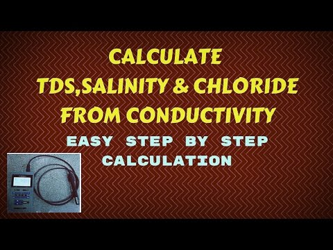 Salinity,Total dissolved solid and Chloride calculation from Electrical Conductivity in water