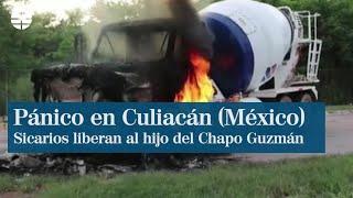 El rescate del hijo del 'Chapo Guzman' siembra el pánico en Culiacán