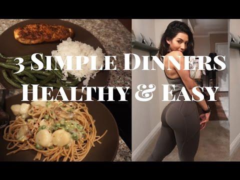 3 Simple Dinners | Easy & Healthy