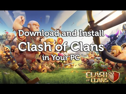 Clash of Clans for PC/laptop Download in Windows 8.1/8/7/10