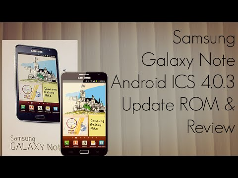 Galaxy Note Official Android ICS 4.0.3 Quick Review on Apps - Update ROM - PhoneRadar