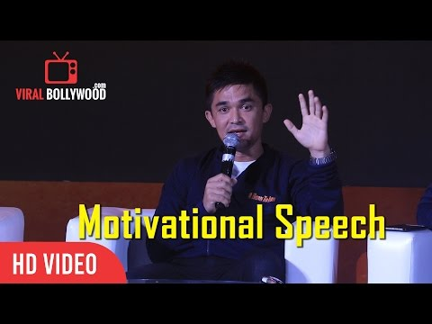 Sunil Chhetri Motivational Speech   India National Football Team Captain   Must Watch