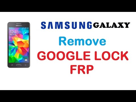 Samsung GALAXY - Remove Google Account Protection / FRP - Done in May 2017