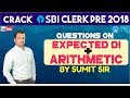 SBI CLERK | Expected DI & Arithmetic Questions For SBI CLERK Pre | Sumit sir