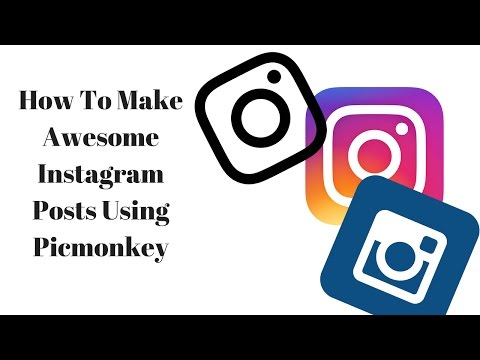 How To Make Awesome Instagram Pictures Using Picmonkey