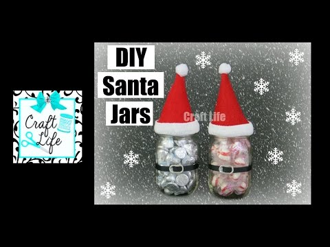 Craft Life ~ DIY Santa Jar Christmas Holiday Gift Tutorial