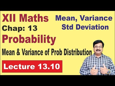 NCERT XII Maths Chap-13.10, Mean, Variance & Standard Deviation of Probability Distribution