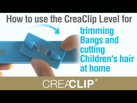 How to use the CreaClip Level for trimming Bangs and cutting Children's hair at home