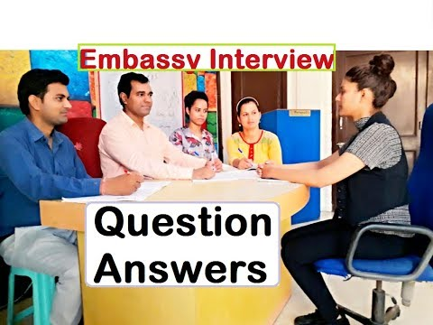embassy interview questions