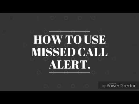 How to use MISSED CALL ALERT in NTC...