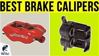 10 Best Brake Calipers 2019