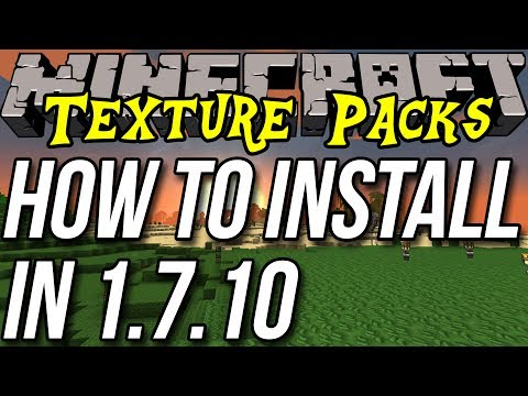 How To Install Texture Packs & Resource Packs In Minecraft 1.7.10