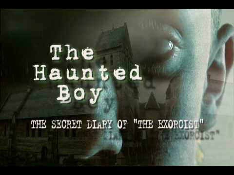Xxx Mp4 The Haunted Boy The Secret Diary Of The Exorcist Trailer 3gp Sex