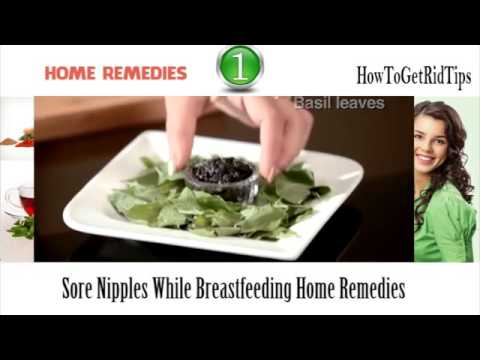 Sore nipples while breastfeeding home remedies - Health City