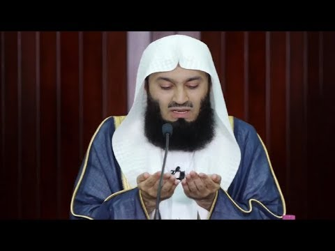 Dua for Jannah and protection from Hell fire By Mufti Menk