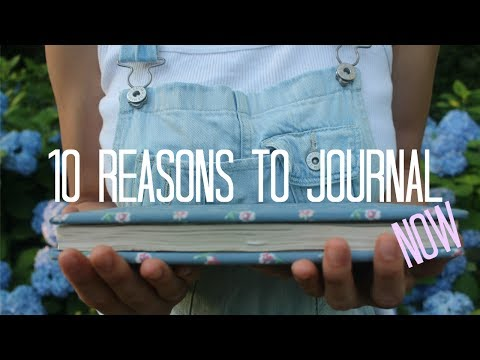 10 REASONS WHY YOU NEED TO START JOURNALING NOW!!!!
