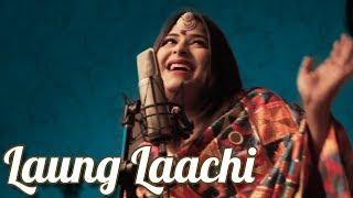 Laung Laachi   Female Cover Song   Varsha Sing   Title song   Neeru B   Punjabi Movie Hit Song 2018