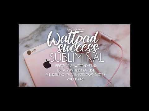 Wattpad Success Subliminal
